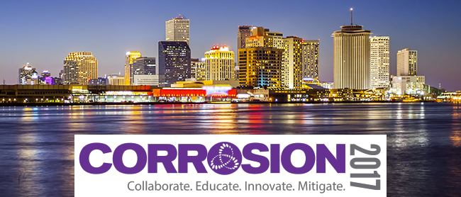 NACE | Corrosion 2017 | Collaborate. Educate. Innovate. Mitigate. | New Orleans